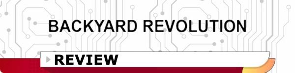 Backyard Revolution Review